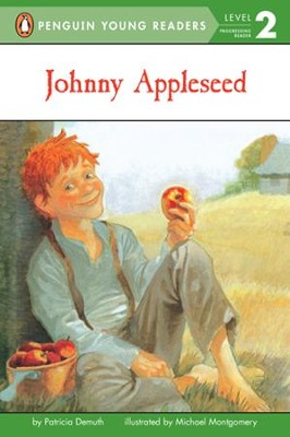 Johnny Appleseed  -     By: Patricia Brennan Demuth