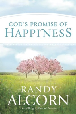 God's Promise of Happiness  -     By: Randy Alcorn