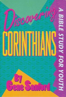 Discovering Corinthians   -     By: Gene Sanford