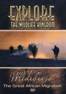 Explore The Wildlife Kingdom: Wildebeest - The Great African  Migration, DVD  -