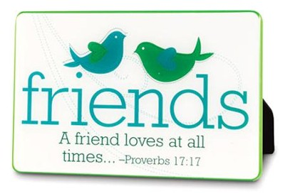 A Friend Loves at All Times Plaque  -