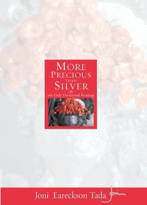 More Precious Than Silver: 366 Daily Devotional Readings - eBook  -     By: Joni Eareckson Tada