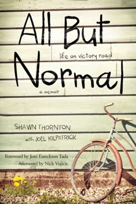 All but Normal: Life on Victory Road   -     By: Shawn Thornton, Joel Kilpatrick