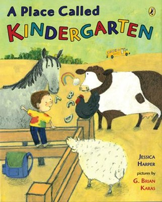 A Place Called Kindergarten  -     By: Jessica Harper