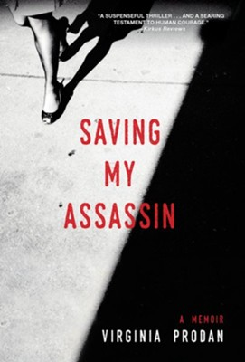 Saving My Assassin  -     By: Virginia Prodan