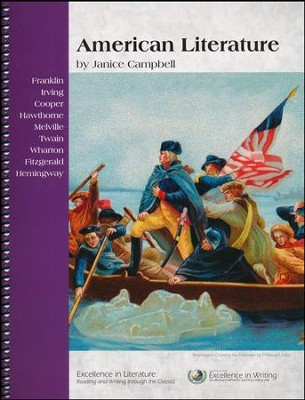 Excellence in Literature: American Literature (3rd Edition)   -     By: Janice Campbell