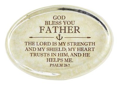 Father, Psalm 28:7 Oval Paperweight   -