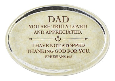 Dad, Ephesians 1:16 Oval Paperweight   -