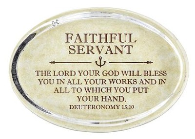 Faithful Servant, Deuteronomy 15:10 Oval Paperweight   -