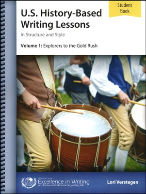 History-Based Writing Lessons Volume 1: Explorers to the  Gold Rush Additional Student Book (Third Edition)   -
