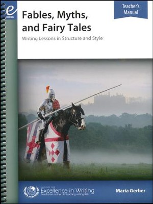 Fables, Myths, and Fairy Tales Writing Lessons (2nd Edition Teacher's Manual)  -     By: Maria Gerber