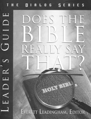Does the Bible Really Say That?, Leader's Guide   -     By: Everett Leadingham