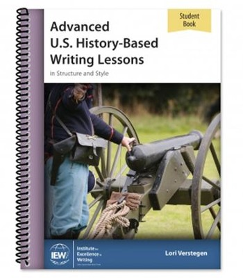 Advanced U.S. History-Based Writing Lessons Student Book  (3rd Edition)    -