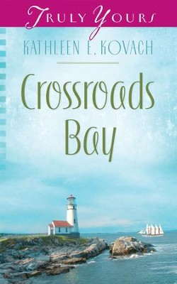 Crossroads Bay - eBook  -     By: Kathleen E. Kovach