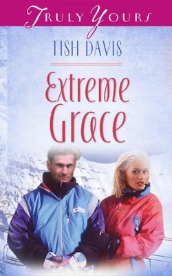 Extreme Grace - eBook  -     By: Tish Davis
