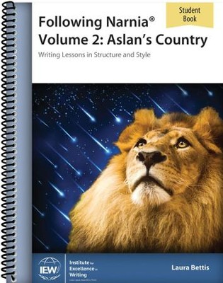 Following Narnia Volume 2: Aslan's Country Student Book   -     By: Laura Bettis