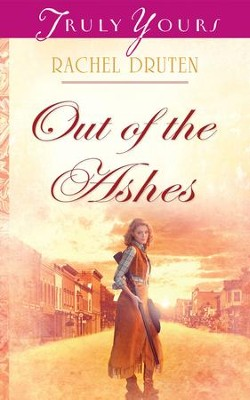 Out Of The Ashes - eBook  -     By: Rachel Druten