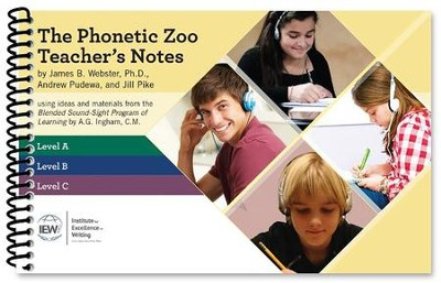 Phonetic Zoo: Teacher's Notes   -     By: Andrew Pudewa, Jill Pike