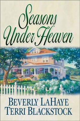 Seasons Under Heaven - eBook  -     By: Beverly LaHaye, Terri Blackstock