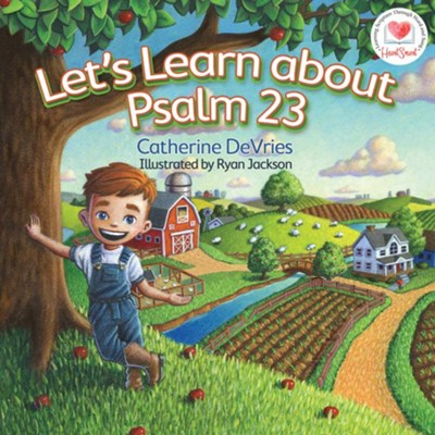 Let's Learn about Psalm 23  -     By: Catherine DeVries