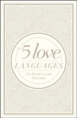 The 5 Love Languages: The Secret to Love That Lasts, New Edition--Hardcover Special Edition  -     By: Gary Chapman
