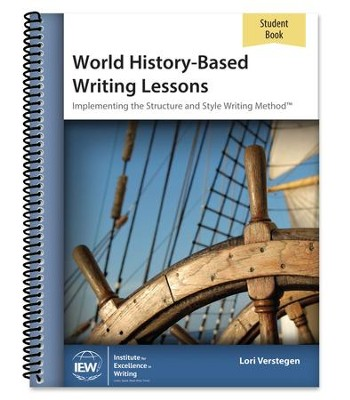 World History-Based Writing Lessons Student Book   -     By: Lori Verstegen