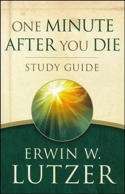 One Minute After You Die Study Guide, repackaged  -     By: Erwin W. Lutzer