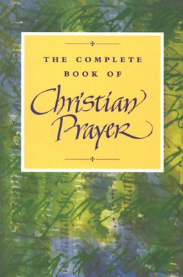 The Complete Book of Christian Prayer   -