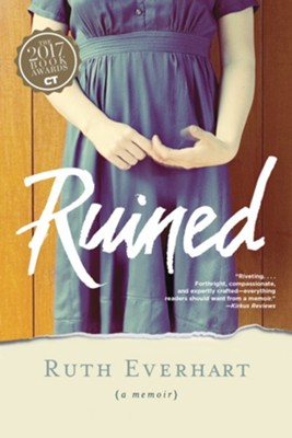 Ruined  -     By: Ruth Everhart