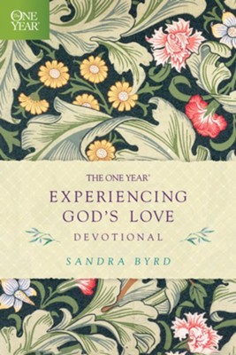 The One Year Experiencing God's Love Devotional  -     By: Sandra Byrd