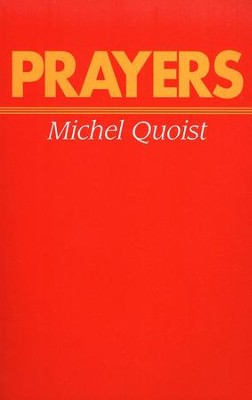 Prayers   -     By: Michel Quoist