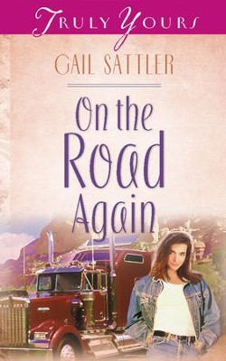 On The Road Again - eBook  -     By: Gail Sattler