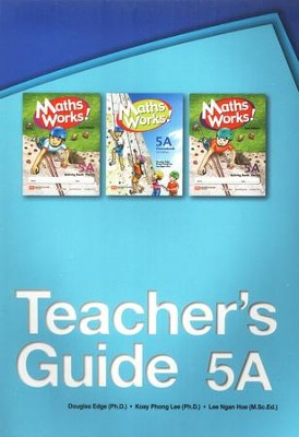 Singapore Math Works! Teacher's Guide 5A, 2nd Edition   -