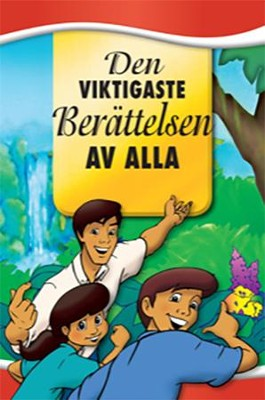 Most Important Story Ever Told, Swedish Edition   -     By: Dr. David Hunt