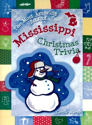 Mississippi Classic Christmas Trivia, Grades K-8  -     By: Carole Marsh