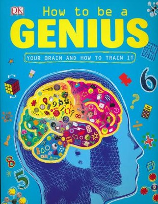 How to Be a Genius  -