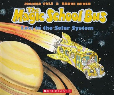 The Magic School Bus: Lost in the Solar System  -     By: Joanna Cole     Illustrated By: Bruce Degen