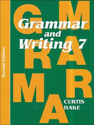 Saxon Grammar & Writing Grade 7 Student Text, 2nd Edition  -