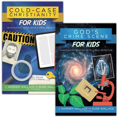 Cold Case Christianity for Kids/God's Crime Scene for Kids,  2 Volumes  -     By: J. Warner Wallace, Susie Wallace, Rob Suggs