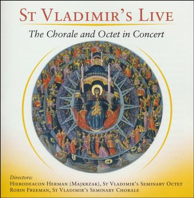 St. Vladimir's Live: The Chorale and Octet in Concert, CD     -     By: St Vladimir's Seminary Chorale, The Male Choir