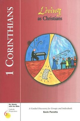 1 Corinthians: Living as Christians, Catholic Perspectives    -