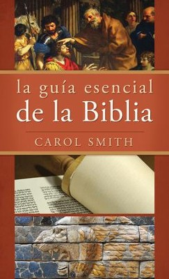 La guia esencial de la Biblia - eBook  -     By: Carol Smith