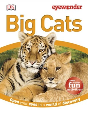 Eye Wonder: Big Cats  -