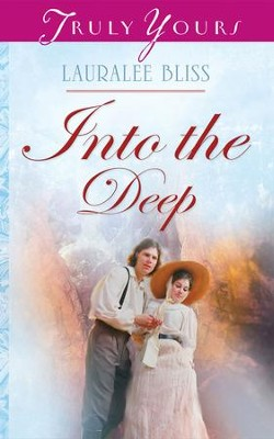 Into The Deep - eBook  -     By: Lauralee Bliss