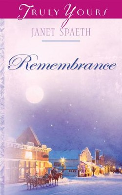 Remembrance - eBook  -     By: Janet Spaeth