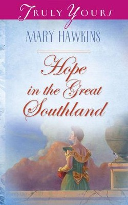 Hope In The Great Southland - eBook  -     By: Mary Hawkins