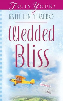 Wedded Bliss - eBook  -     By: Janice Thompson