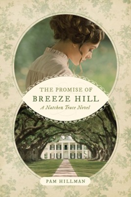 The Promise of Breeze Hill  -     By: Pam Hillman