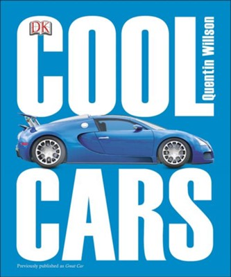 Cool Cars  -     By: Quentin Willson