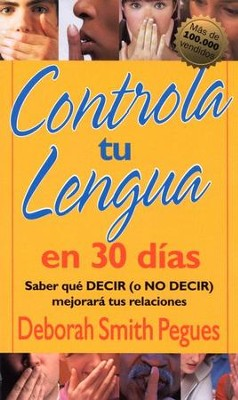 Controla tu Lengua en 30 d&#237as  (30 Days to Taming Your Tongue)   -     By: Deborah Smith Pegues